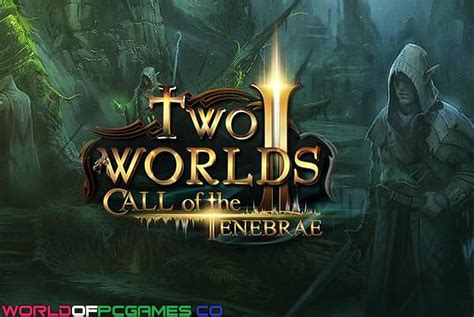 Two Worlds II HD Shattered Embrace Download Free Full Version