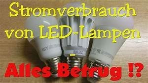 Stromverbrauch Led Berechnen : stromverbrauch von led lampen alles betrug by elektronik 2016 02 25 ~ Themetempest.com Abrechnung