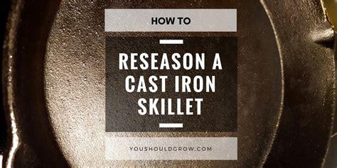reseason  cast iron skillet   easy steps