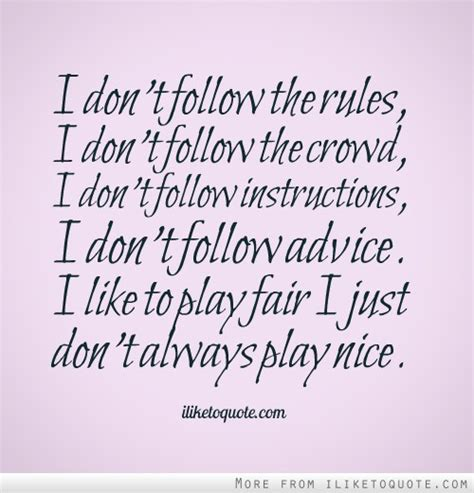 follow the quotes follow the rules quotes quotesgram