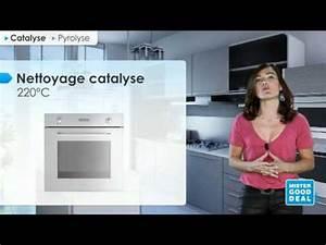 Four Pyrolyse Ou Catalyse : bien choisir mon four catalyse ou pyrolyse youtube ~ Dailycaller-alerts.com Idées de Décoration