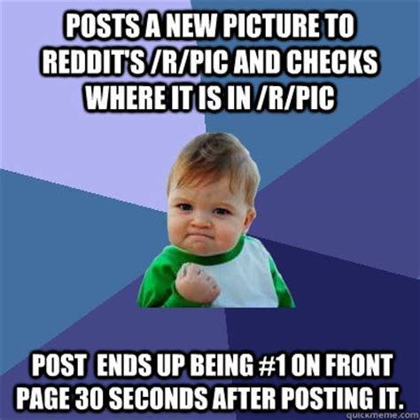 How To Post A Meme On Reddit - posts a new picture to reddit s r pic and checks where it is in r pic post ends up being 1 on
