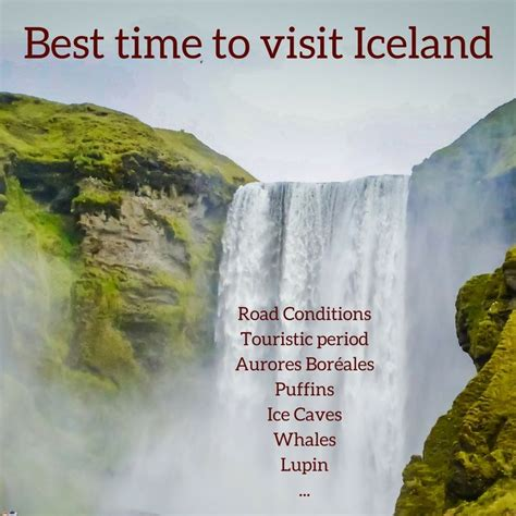 Best Time To Visit Iceland Iceland Travel Guide Photos Practical Maps