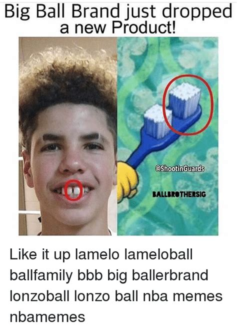 Big Balls Meme - big ball brand just dropped a new product ootin guards ballbrothersig like it up lamelo