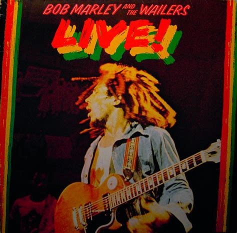 Bob Marley And The Wailers*  Live! (vinyl, Lp, Album) At