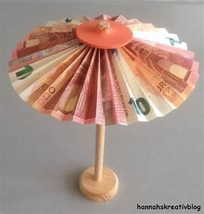 Sonnenschirm Aus Geld Basteln : hannahs kreativblog geldgeschenk f r hochzeit ~ Lizthompson.info Haus und Dekorationen