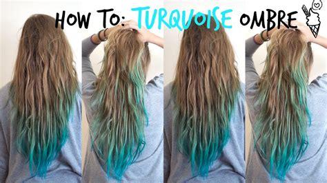 How To Turquoise Ombre ♡ Youtube