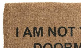 I Am Not Your Doormat by When Is A Doormat Not A Doormat Psychology Today