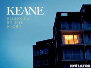 "Keane's ""Silenced By The Night"" Hear A Short Clip"