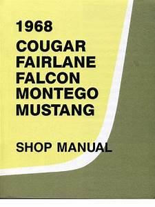 1968 Cougar  Fairlane  Falcon  Montego  U0026 Mustang Shop