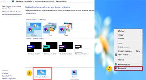 comment changer l image du bureau comment changer l 39 arrière plan du bureau dans windows 8