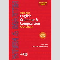 High School English Grammar (multicolour Edition) By Wren & Martin