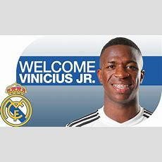 Vinicius Jr  New Real Madrid Player Youtube