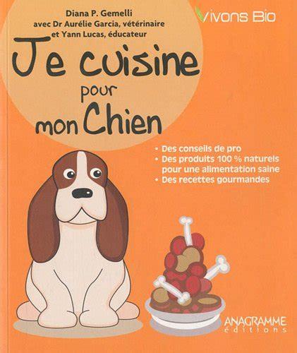 cuisine pour chien telechargement je cuisine pour mon chien francais pdf