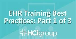 Ehr Training Best Practices  Part 1 Of 3