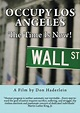 Occupy Los Angeles: The Time Is Now! is an independent ...