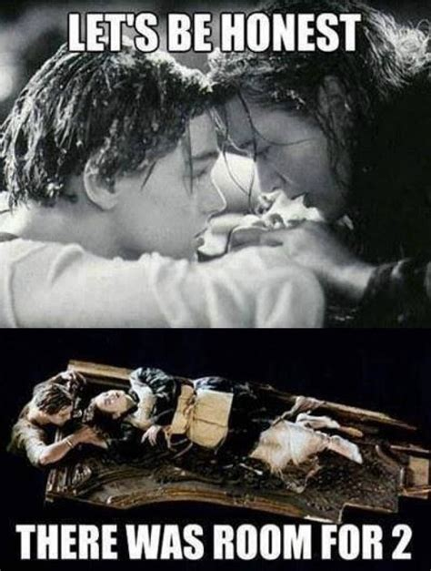 Titanic Door Meme - titanic meme lets be honest