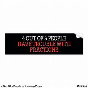 4, Out, Of, 3, People, Bumper, Sticker
