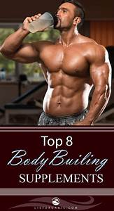 Top 8 Bodybuilding Supplements Which Give You Benefits