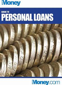 Guide to Personal Loans - Your Money