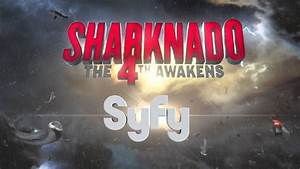 SHARKNADO 4 News: New Trailer, List of Cameos | 97.7 QLZ
