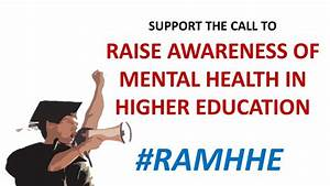 Can you help Raise Awareness of Mental Health in Higher ...