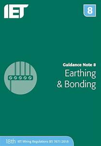 Iet Guidance Notes For Bs7671 18th Edition 2018