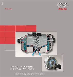 Self Study Program 268 - The 6 0l W12 Engine In The Audi A8 - Part 2
