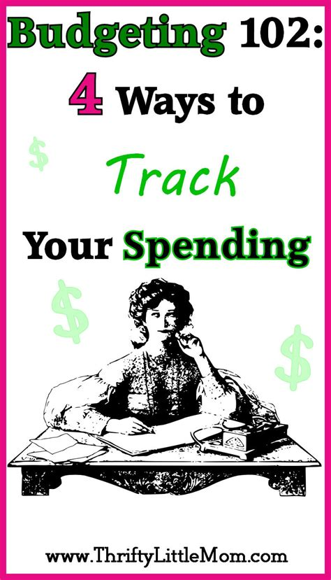 track your spending budgeting 102 4 ways to track your spending thrifty