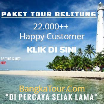 paket wisata belitung termasuk tiket pesawat