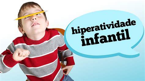 identificando  hiperatividade infantil youtube
