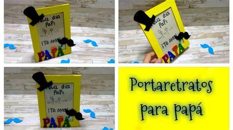 porta retrato dia padre foami para imprimir diy haz un porta retratos para pap 225