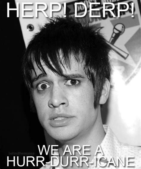 Brendon Urie Memes - brendon urie hurricane meme happy me beautiful people pinterest