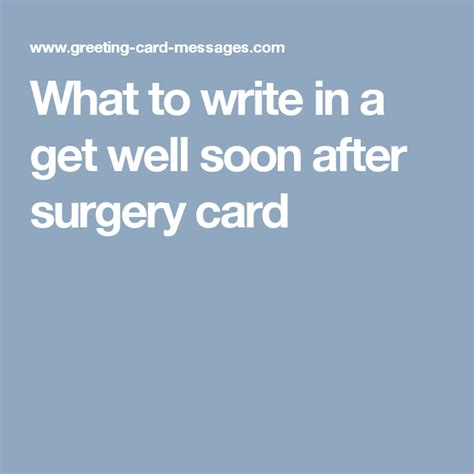 I found the most serious get well card i could find because there's nothing funny about being sick. What to write in a get well soon after surgery card   Cards - Verses   Pinterest   Surgery ...