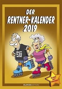 Rentner Bilder Comic : der rentnerkalender 2019 kalender bei bestellen ~ Watch28wear.com Haus und Dekorationen