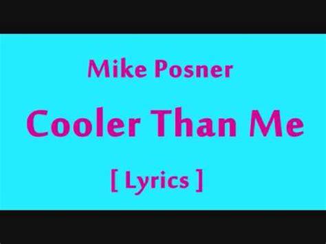 mike posner cooler   lyrics youtube