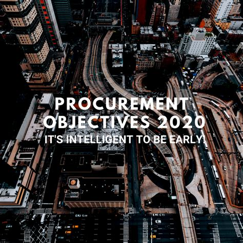 procurement objectives   intelligent   early