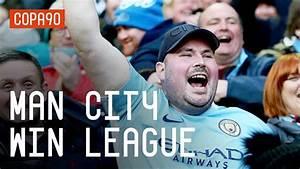 Man City Win Premier League   City Fans React - YouTube