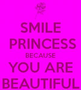 Smile Princess Because You Are Beautiful - DesiComments.com