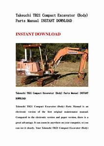 Takeuchi Tb21 Compact Excavator  Body  Parts Manual
