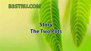 Write A Story On The Two Pots