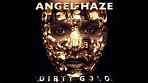 Angel Haze - Dirty Gold - YouTube