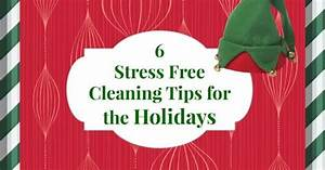 6 stress free cleaning tips for the Holidays. | Happy ...