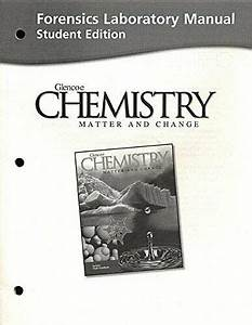 Forensics Laboratory Manual  Chemistry Matter And By