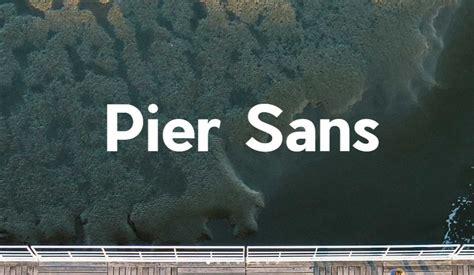Pier Sans by Pier Sans Font Family Free Fonts