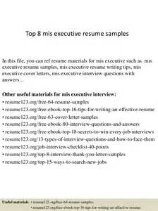 resume format for experienced mis executive top 8 mis executive resume sles