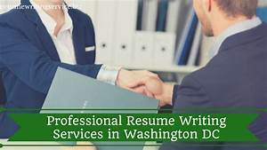 professional resume writing services in washington dc With professional resume writing services in washington dc