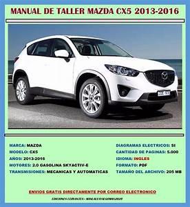 Manual De Taller Reparaci U00f3n Diagramas Mazda Cx5 2013