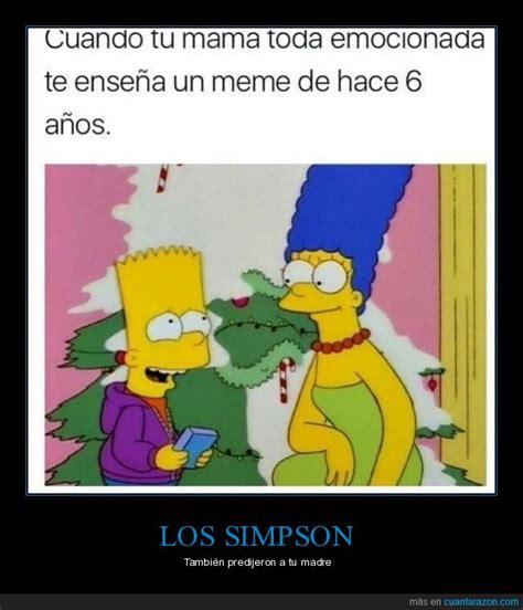 Memes Los Simpson - 161 cu 225 nta raz 243 n los simpson predijeron a tu madre