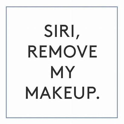 Quotes Skin Care Funny Skincare Spa Makeup